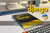 Djangoでウェブアプリを作る(7) – モデルの作成